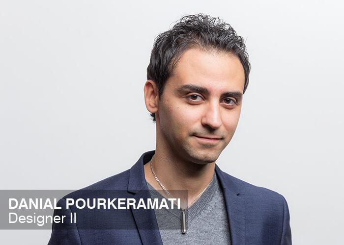 Danial Pourkeramati | Designer II