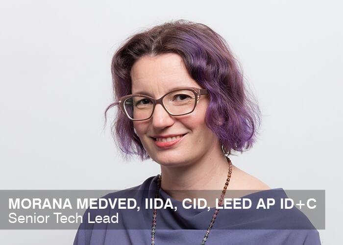 Morana Medved, IIDA, CID, LEED AP ID+C | Senior Tech Lead